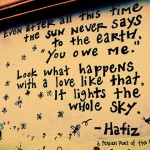 """The Sun Never Says to the Earth """"You Owe Me."""""""