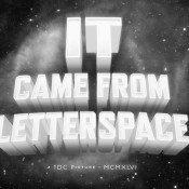 It_Came_From_Letterspace_Bmovie_typography_ecard_thumb