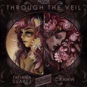 """Through The Veil"" - New Paintings by Tatiana Suarez and Craww"