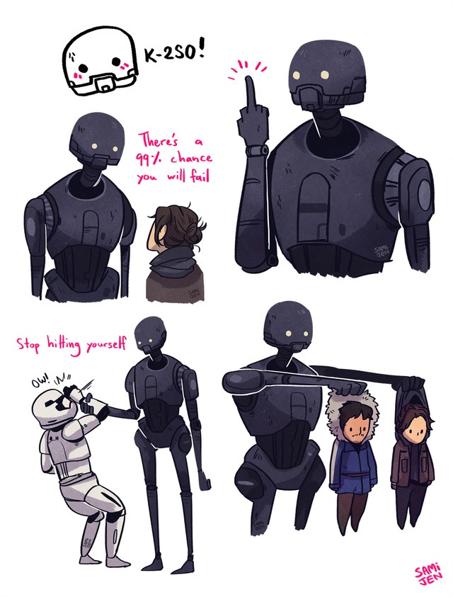 I LOVE K2SO !!! SASSIEST BOT IN THE GALAXY
