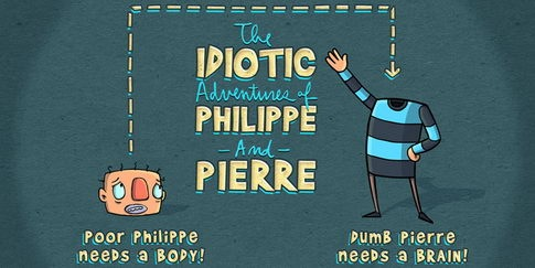 The Idiotic Adventures of Philippe and Pierre – Animated Web Series