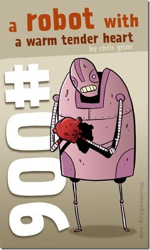 A Robot With a Warm Tender Heart
