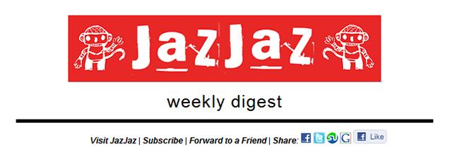 JazJaz Weekly Newsletter Signup