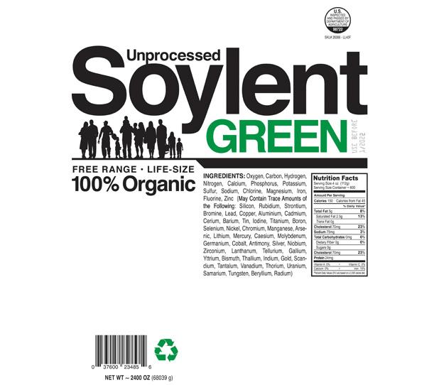 Unprocessed Soylent Green