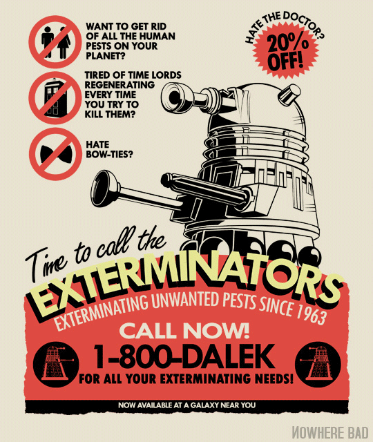the exterminators doctor who dalek themed t shirt print by tom trager